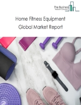 Home Fitness Equipment Market Global Report 2020-30: Covid 19 Implications and Growth