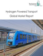 Hydrogen Powered Transport Global Market Report 2021: COVID-19 Growth And Change