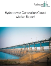 Hydropower Generation Global Market Report 2020