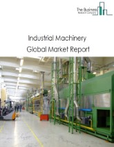 Global Industrial Machinery Market - By Type (Woodworking And Paper Machinery, Food Product Machinery Manufacturing, Printing Machinery And Equipment, Semiconductor Machinery, Other Industry Machinery), By Operation (Autonomous, Semi-autonomous, Manual), By Capacity (Small, Medium, Large) And By Region, Opportunities And Strategies – Global Forecast To 2030