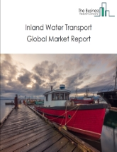 Inland Water Transport Global Market Report 2020-30: Covid 19 Impact and Recovery