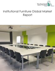 Institutional Furniture Global Market Report 2018