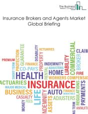 Insurance Brokers And Agents Market Global Briefing 2018