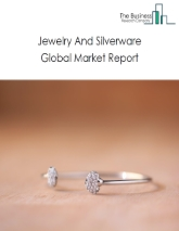 Jewelry And Silverware Global Market Report 2021: COVID-19 Impact and Recovery to 2030