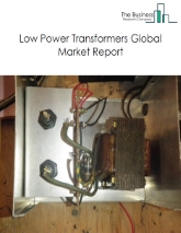 Low Power Transformers Global Market Report 2020-30: Covid 19 Impact and Recovery