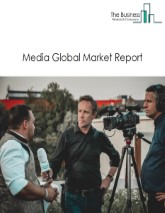 Media Global Market Report 2019