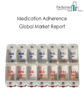 Medication Adherence Global Market Report 2020-30: Covid 19 Growth And Change