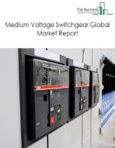 Medium Voltage Switchgear Global Market Report 2020-30: Covid 19 Impact and Recovery