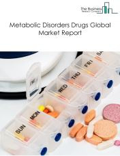 Metabolic Disorders Drugs Global Market Report 2020-30: COVID-19 Impact and Recovery