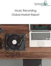Music Recording Global Market Report 2019