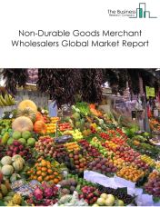Non-Durable Goods Merchant Wholesalers Global Market Report 2018