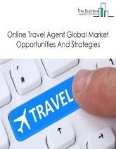 Online Travel Agent Market - By Service Type (Vacation Packages, Travel, Accommodation), By Platform (Mobile/Tablet Based, Desktop Based), And By Region, Opportunities And Strategies - Global Forecast To 2023