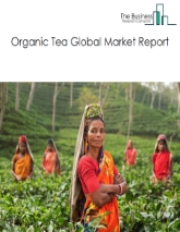 Organic Tea Market Global Report 2020-30: Covid 19 Growth and Change