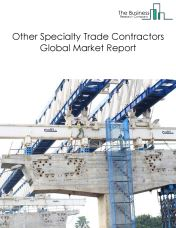 Other Specialty Trade Contractors Global Market Report 2018