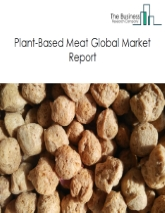Plant-Based Meat Market Global Report 2020-30: Covid 19 Growth and Change