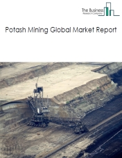 Potash Mining Global Market Report 2019