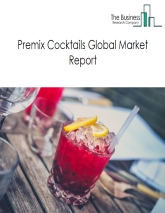 Premix Cocktails Market Global Report 2020-30: Covid 19 Growth and Change