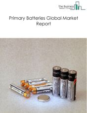 Primary Batteries Global Market Report 2018