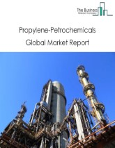 Propylene-Petrochemicals Global Market Report 2021: COVID 19 Impact and Recovery to 2030