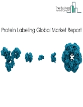 Protein Labeling Global Market Report 2020-30: COVID-19 Growth And Change