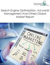 Search Engine Optimization, Ad words Management And Others Global Market Report 2018