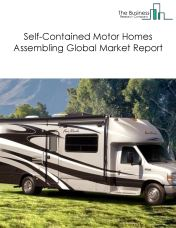Self-Contained Motor Homes Assembling Global Market Report 2018