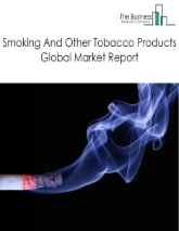 Smoking And Other Tobacco Products Global Market Report 2020-30: Covid 19 Impact and Recovery