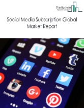 Social Media Subscription Global Market Report 2020-30: Covid 19 Implications and Growth