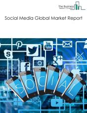 Social Media Global Market Report 2019