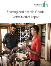Sporting And Athletic Goods Global Market Report 2021: COVID-19 Impact and Recovery to 2030
