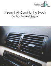 Steam & Air-Conditioning Supply Global Market Report 2019