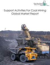 Support Activities For Coal Mining Global Market Report 2018