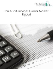 Tax Audit Services Global Market Report 2018