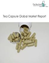 Tea Capsule Global Market Report 2021: COVID-19 Growth And Change To 2030