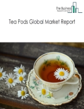 Tea Pods Market Global Report 2020-30: Covid 19 Growth And Change
