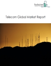 Telecom Global Market Report 2021: COVID-19 Impact and Recovery to 2030