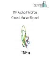 TNF Alpha Inhibitors Global Market Report 2020-30: COVID-19 Growth And Change