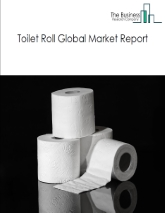 Toilet Roll Global Market Report 2021: COVID 19 Impact and Recovery to 2030