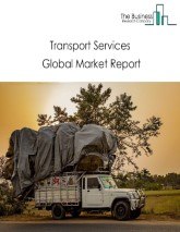 Transport Services Global Market Report 2020-30: Covid 19 Impact and Recovery