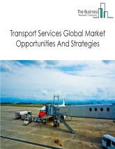 Transport Services Market By Type of Product (general transportation, truck transportation, air transportation, rail transportation, transit and ground passenger transportation, warehousing and storage, water transportation, and pipeline transportation), Competitive Landscape And Market Size – Global Forecast To 2022