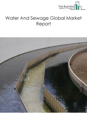 Water And Sewage Global Market Report 2018