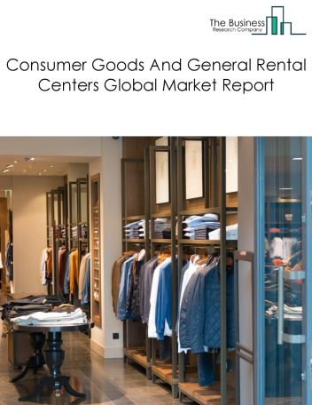 Consumer Goods And General Rental Centers
