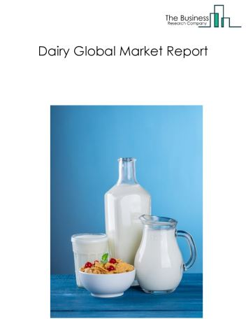 Dairy Global Market Report 2018