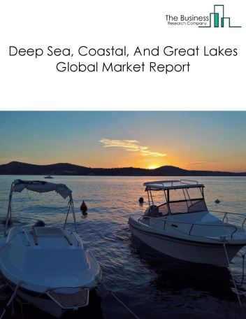 Deep Sea, Coastal, And Great Lakes Transportation Global Market Report 2019