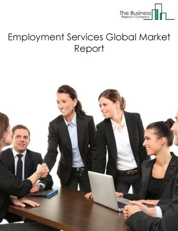 Employment Services Global Market Report 2021: COVID-19 Impact and Recovery to 2030