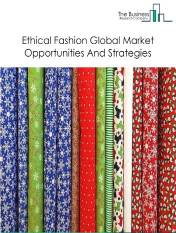 Ethical Fashion Market - Segmented By Product (Organic, Man-Made/Regenerated, Recycled, Natural), By Type (Fair Trade, Animal Cruelty, Eco-Friendly, Charitable Brands), By End-User (Men, Women, Kids) And By Region, Opportunities And Strategies - Global Forecast To 2030