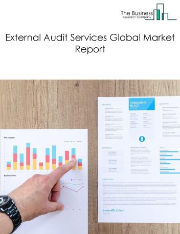 External Audit Services Global Market Report 2018