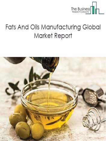 Fats And Oils Manufacturing