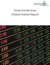 Financial Services Global Market Report 2021: COVID-19 Impact and Recovery to 2030