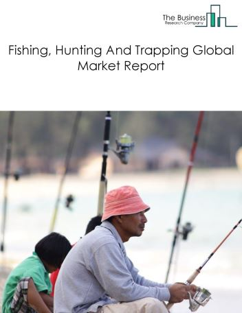 Fishing, Hunting And Trapping